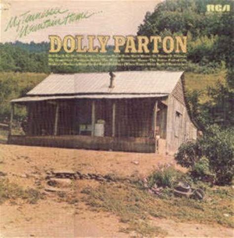 Dolly Parton Tennessee Mountain Home by Tennessee Mountain Home Dolly Parton Songs Reviews
