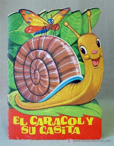 libro historia de un caracol el caracol y su casita cuento troquelado ayne comprar libros antiguos de cuentos en