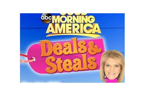 deals and steals good morning america