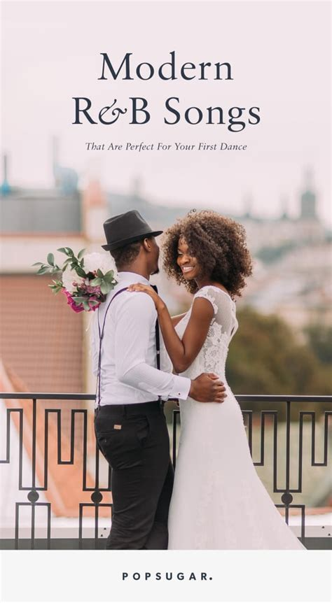 R&B First Dance Songs for Weddings   POPSUGAR Entertainment