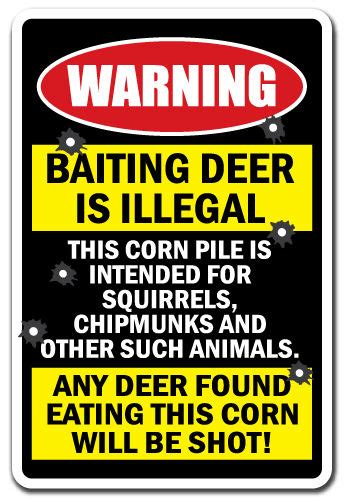 Is It Illegal To Sell Gift Cards - baiting deer is illegal any deer found will be shot warning sign gift hunting ebay