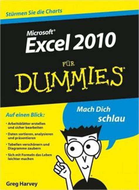 Excel 2010 F Uuml excel 2010 f 252 r dummies by greg harvey 9783527638925