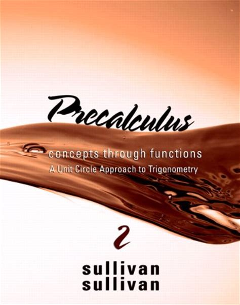precalculus concepts through functions a unit circle approach to trigonometry 4th edition books precalculus concepts through functions a unit circle