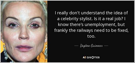 celebrity stylists in az daphne guinness quote i really don t understand the idea
