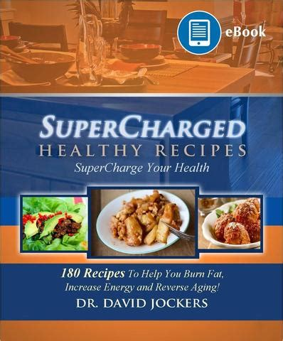 the doctor s kitchen supercharge your health with 100 delicious everyday recipes books supercharged healthy recipes ebook dr jockers store