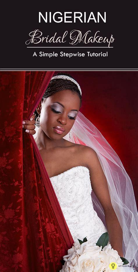 tutorial on nigerian bridal makeup nigerian bridal makeup tutorial you mugeek vidalondon