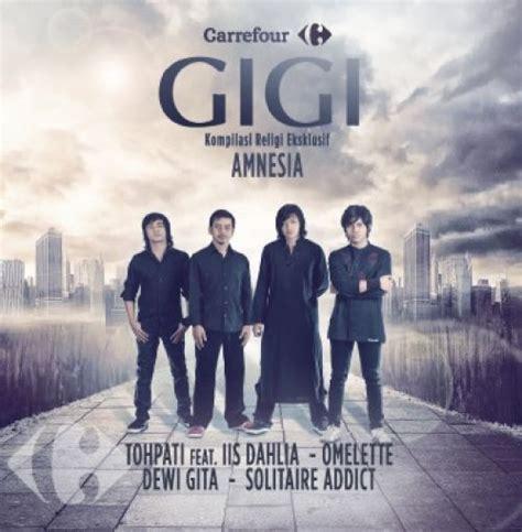 download mp3 gigi lama free mp3 terbaru gigi amnesia full album