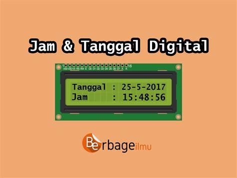 membuat jam digital arduino membuat jam digital dengan lcd dan rtc ds1302 di arduino