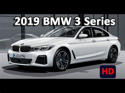 Bmw 3 2019 Youtube by Bmw 3 Series 2019 New Bmw 3 Series 2019 Comes Into Focus
