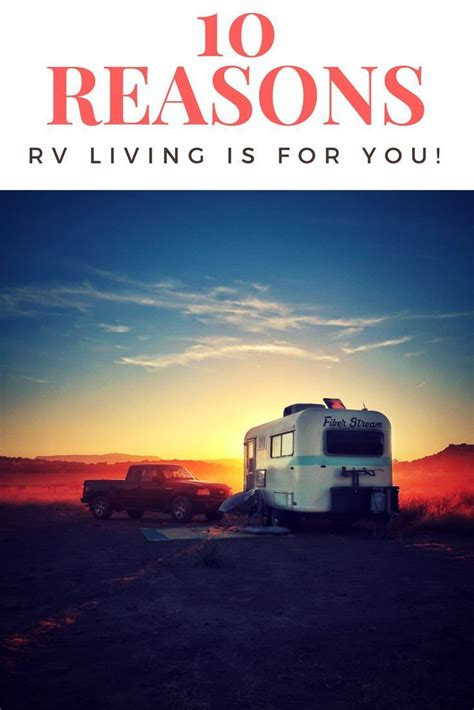 Rv Living Is An Amazing Way Of Life If You Re Wanting To