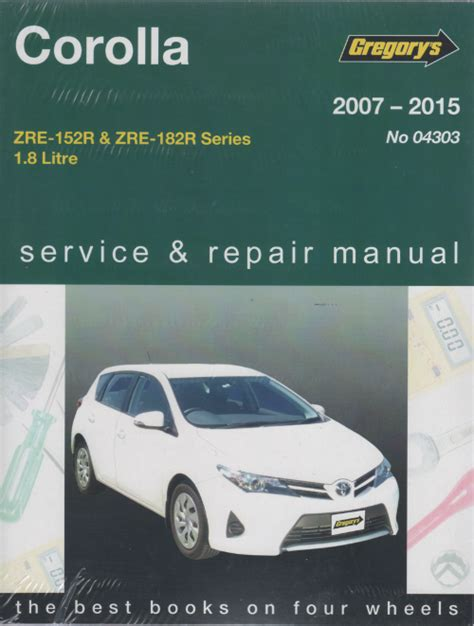 vehicle repair manual 2010 toyota corolla free book repair manuals toyota corolla 2007 2015 gregorys service repair manual sagin workshop car manuals repair