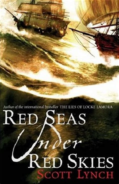 libro red seas under red red seas under red skies gentleman 2 by scott lynch reviews discussion bookclubs