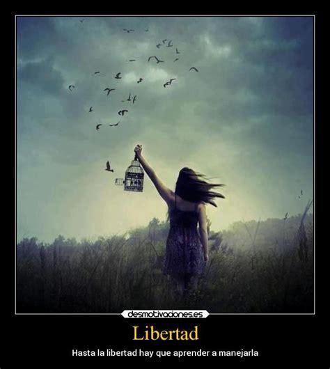 las palabras y la libertad usuario raquelp desmotivaciones