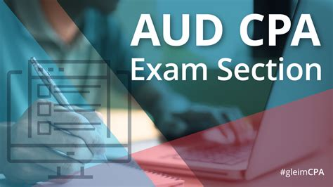 cpa exam 4 sections aud cpa exam section gleim cpa review