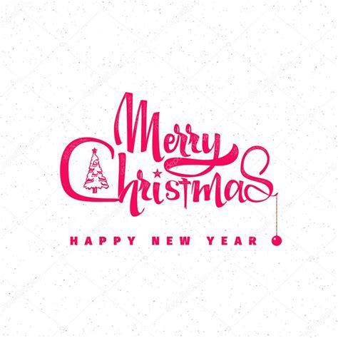 feliz navidad letras saludos de navidad felices archivo feliz navidad y feliz a 241 o nuevo 2017 letras insignia del