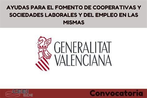 Convocatoria De Ayudas Y Bases Para El Fomento De La   ayudas para el fomento de cooperativas y sociedades