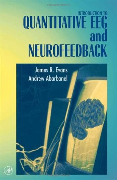 introduction to quantitative eeg and neurofeedback by
