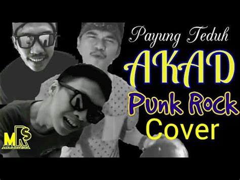 download mp3 akad versi rock payung teduh akad versi punk rock cover plus lirik