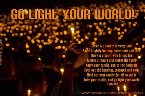 Go Light Your World Chris Rice by Go Light Your World There Is A Candle In Every Soul Some