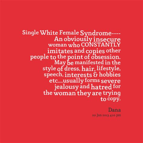 Single White Female Meme - white women quotes image quotes at relatably com