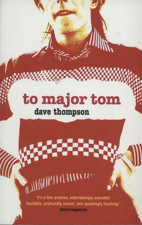 major tom books david bowie to major tom uk book 579172 1 86074 554 7