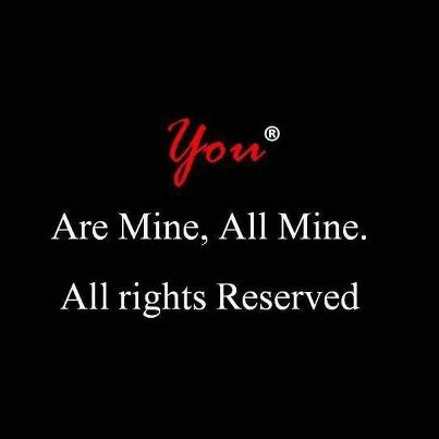 quotes you are mine all right reserved | urdu shairy