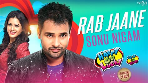 top lucky new year and songs rab jaane song sonu nigam amrinder gill songs