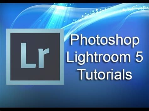tutorial lightroom 5 francais lightroom 5 tutorial film strip youtube