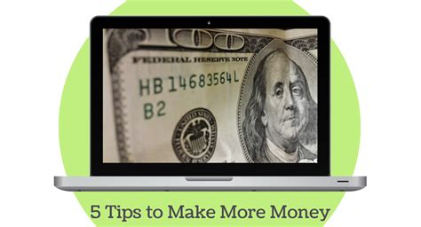 5 Tips To Earn Money 5 Tips To Make More Money In 2015 Theresa S Reviews