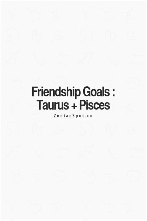 pisces taurus and best friends on pinterest