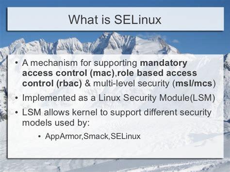 selinux tutorial introduction to linux kernel security selinux johannesburg linux user group jozijug