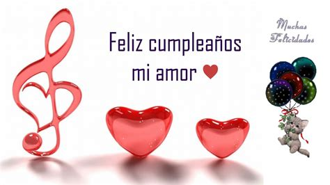 imagenes con frases de amor por cumpleaños feliz cumplea 209 os rom 193 ntico corazones youtube
