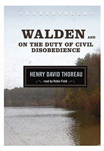 Walden And On The Duty Of Civil Disobedience Henry David