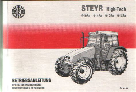 What Makes A Good Home steyr tractor high tech 9105a 9115a 9125a 9145a operators
