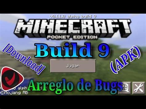 """*minecraft pe 0.11.0 build 9* """"arreglo de bugs"""" [download"""