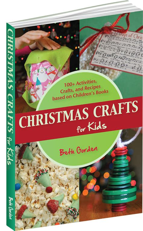 christmas crafts and recipes crafts for 100 activities crafts and recipes based on children s books