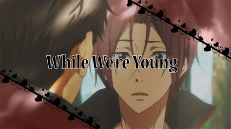 marianas trench while were young lyrics kyoani mep marianas trench while we re young youtube