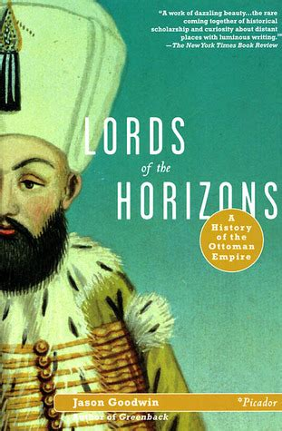History Of Ottoman Empire Books by Of The Horizons A History Of The Ottoman Empire By