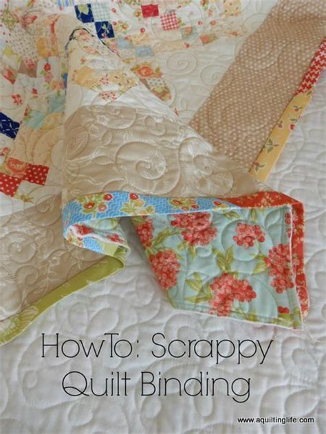 Scrappy Quilt Binding by How To Scrappy Quilt Binding Tutorial A Quilting