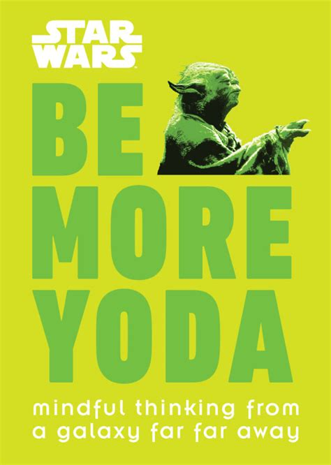 be a be more yoda by christian blauvelt announced starwars