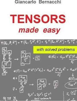 tensors made easy books tensors made easy with solved problems giancarlo