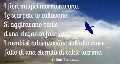 rimbaud illuminazioni poesie famose di arthur rimbaud frasi mammafelice