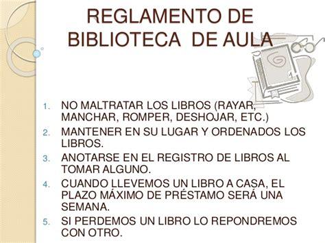 libro la biblioteca de los reglamento de biblioteca escolar y de aula