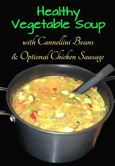 healthy vegetable soup recipe healthy vegetable soup recipe with cannellini beans and
