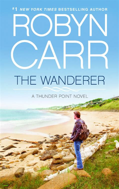 the wanderers books the reading frenzy new release the wanderer by robyn carr