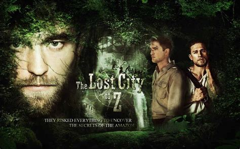 the lost city of z the lost city of z empire cinema