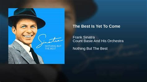 Frank Sinatra and Count Basie  The Best is Yet to Come