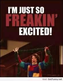 Meme For Excitement - christmas meme 008 so freakin excited christmas memes