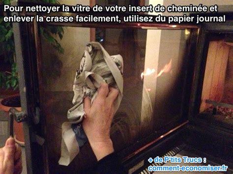 vitre insert cheminee l astuce pour nettoyer facilement la vitre d un insert de