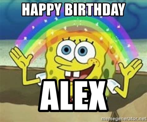 Spongebob Birthday Meme - happy birthday alex spongebob meme generator